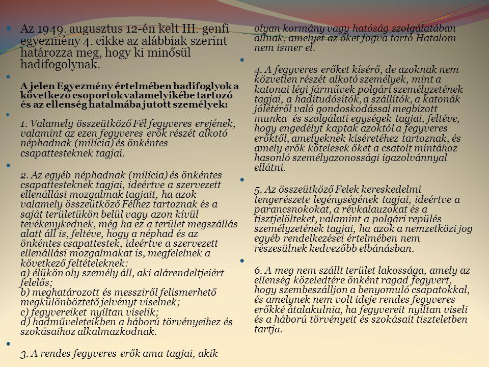Az 1949. augusztus 12-én kelt III. genfi egyezmény 4