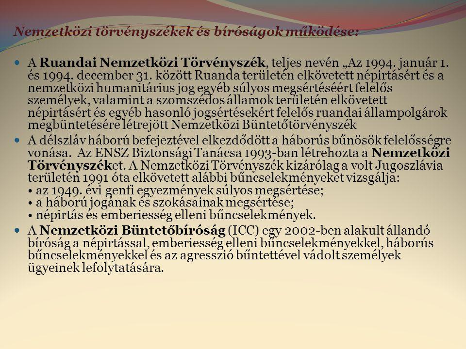 Nemzetközi törvényszékek és bíróságok működése:
