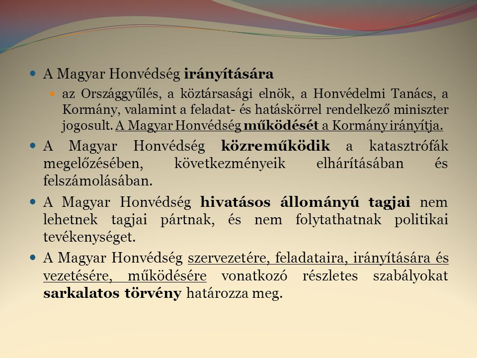 A Magyar Honvédség irányítására