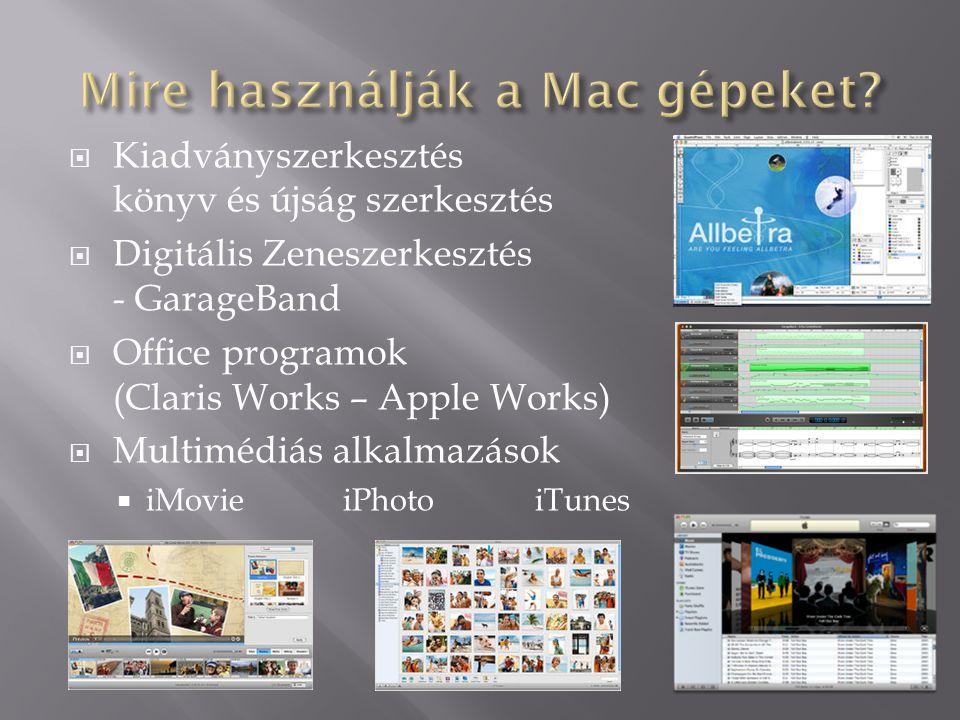 Mire használják a Mac gépeket