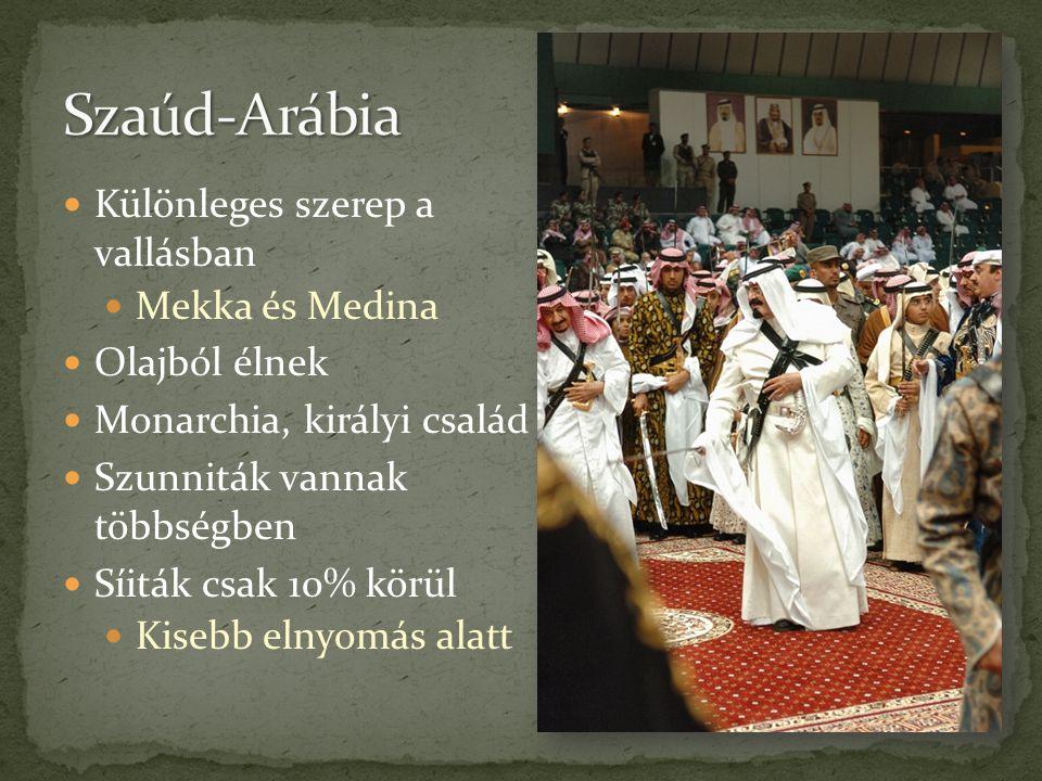 Szaúd-Arábia Különleges szerep a vallásban Mekka és Medina