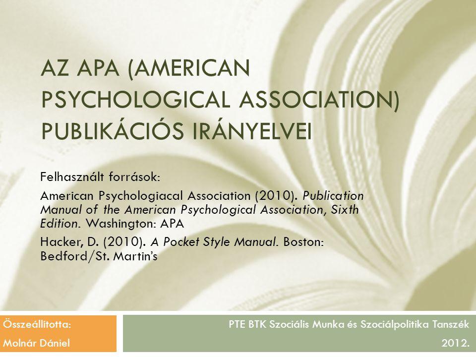 Az APA (American Psychological Association) publikációs irányelvei