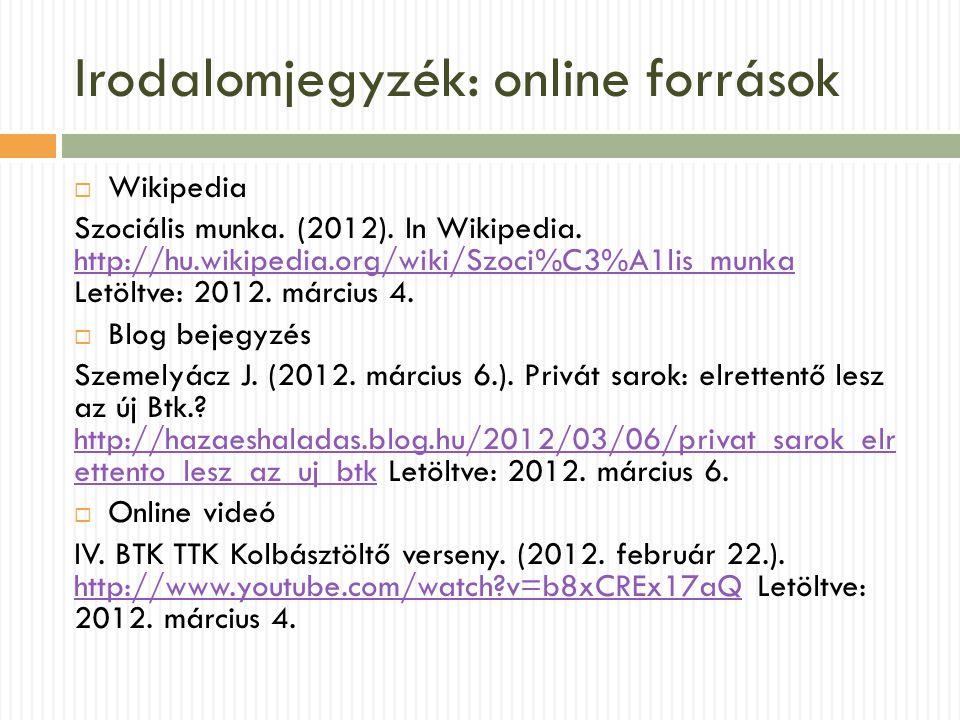 Irodalomjegyzék: online források