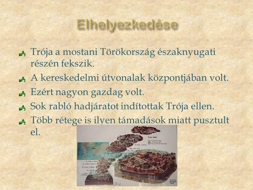 Elhelyezkedése Trója a mostani Törökország északnyugati részén fekszik. A kereskedelmi útvonalak központjában volt.