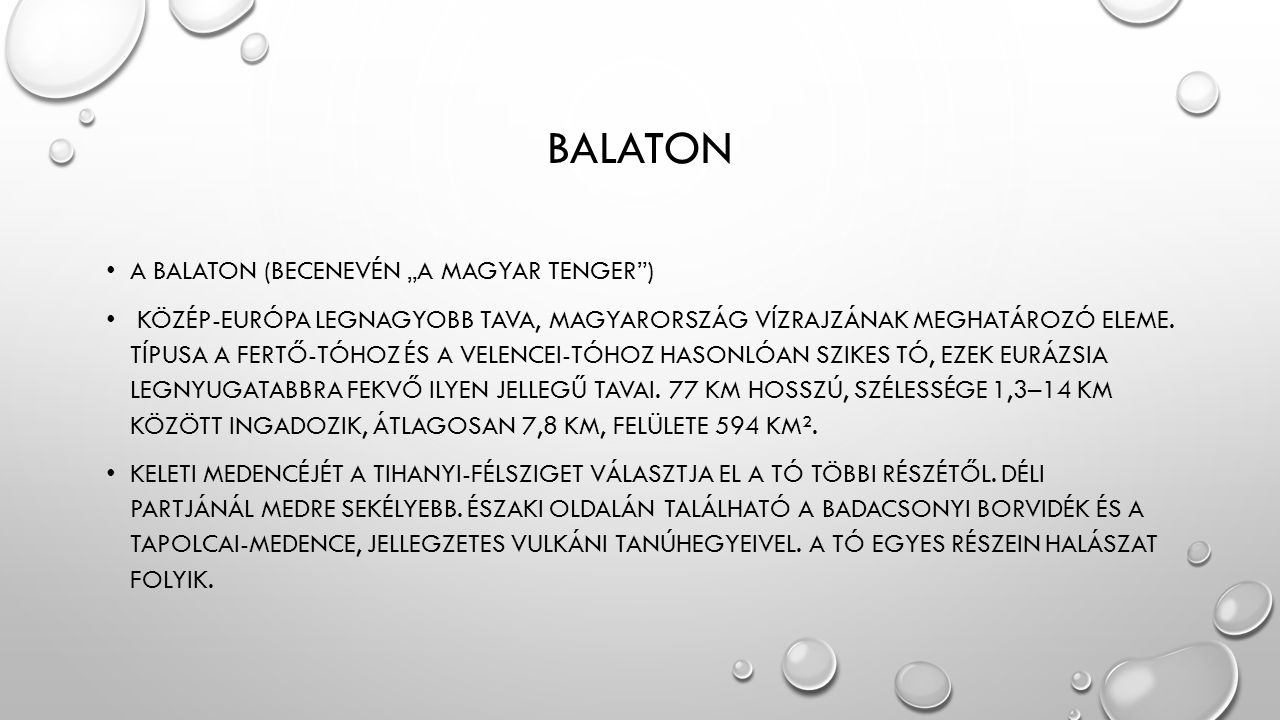 """Balaton A Balaton (becenevén """"a magyar tenger )"""
