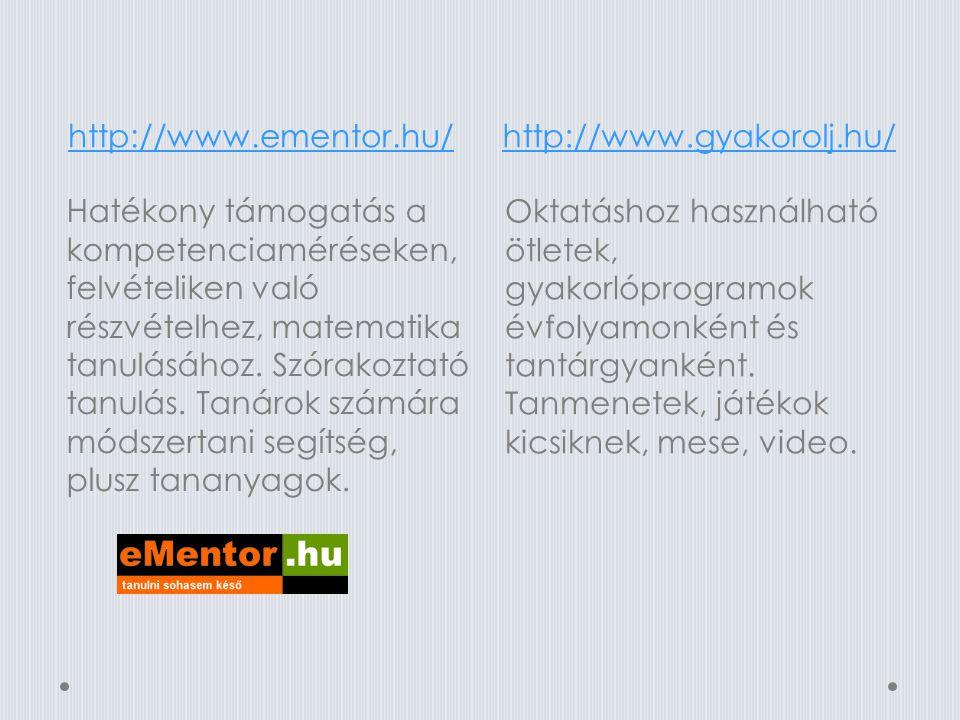 http://www.ementor.hu/ http://www.gyakorolj.hu/