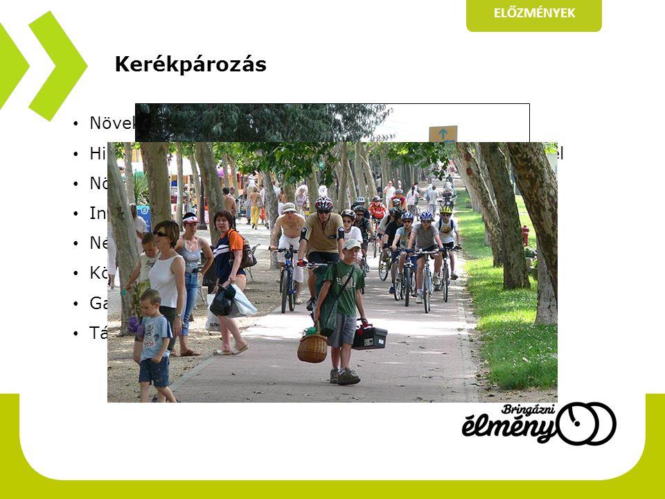 Kerékpározás Növekvő népszerűség