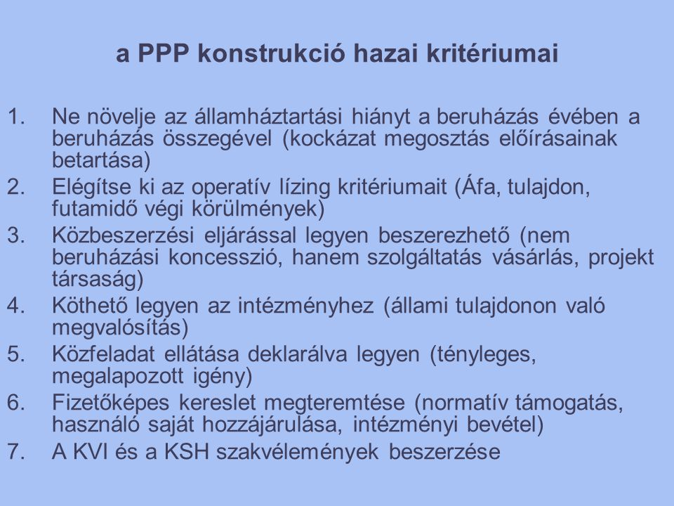 a PPP konstrukció hazai kritériumai