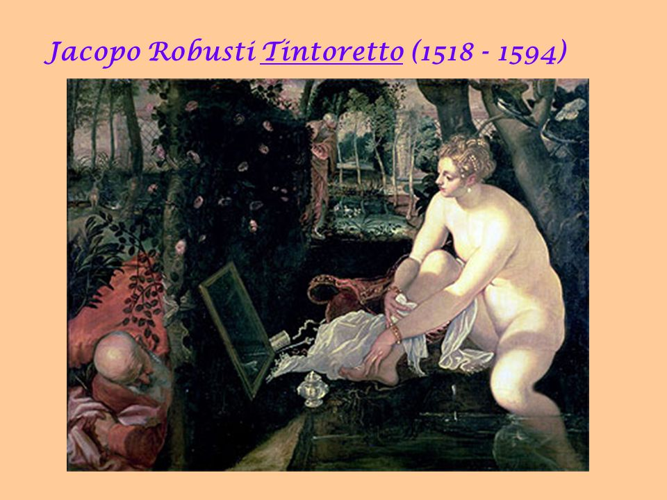Jacopo Robusti Tintoretto (1518 - 1594)‏