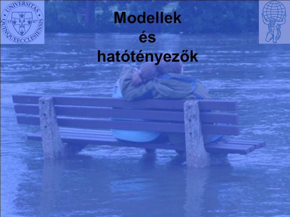 Modellek és hatótényezők