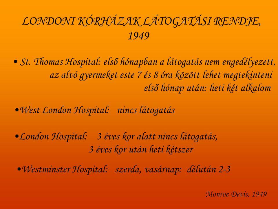 LONDONI KÓRHÁZAK LÁTOGATÁSI RENDJE, 1949