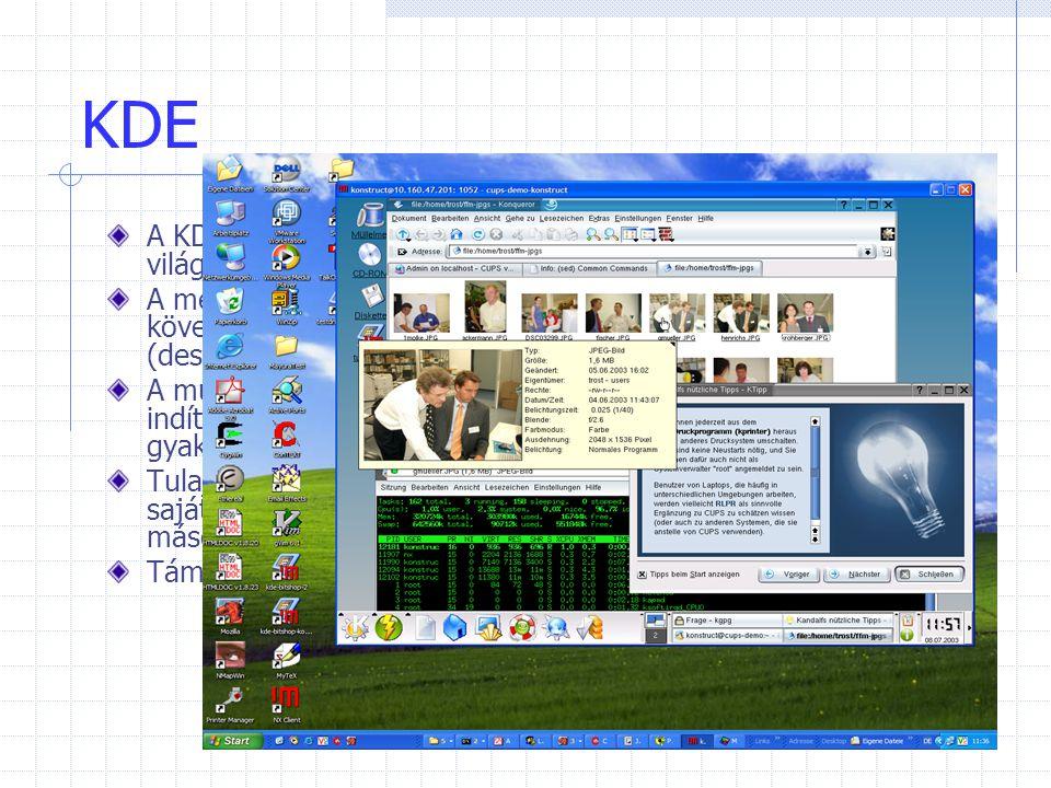 KDE A KDE legelterjedtebb grafikus munkakörnyezet a Linux világában.