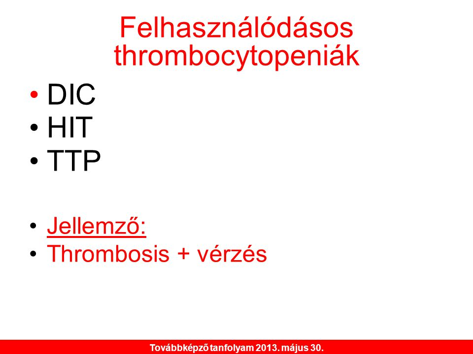 Felhasználódásos thrombocytopeniák