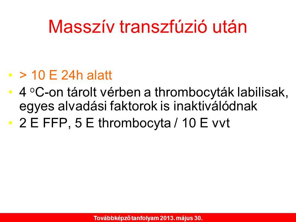 Masszív transzfúzió után