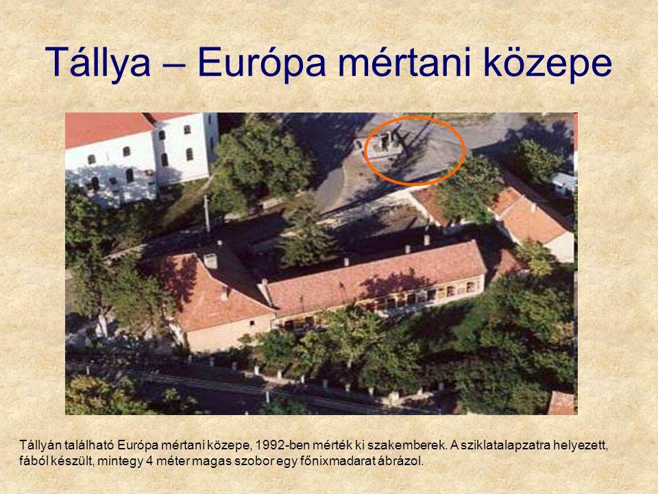 Tállya – Európa mértani közepe