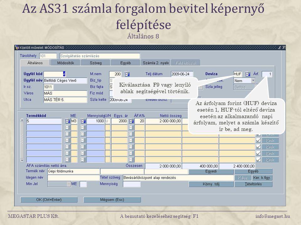 Az AS31 számla forgalom bevitel képernyő felépítése Általános 8