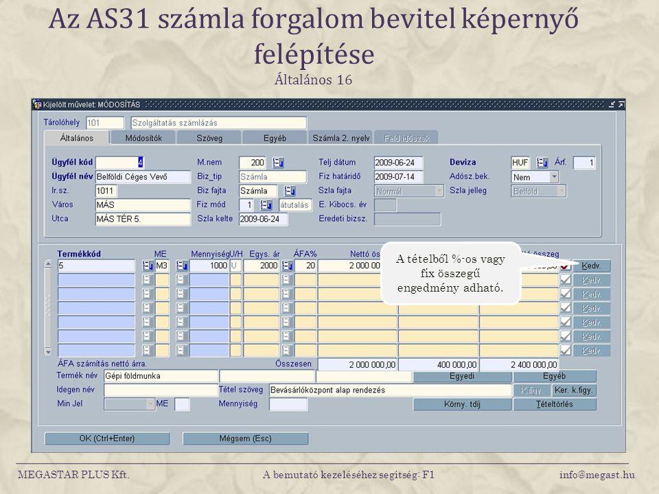 Az AS31 számla forgalom bevitel képernyő felépítése Általános 16