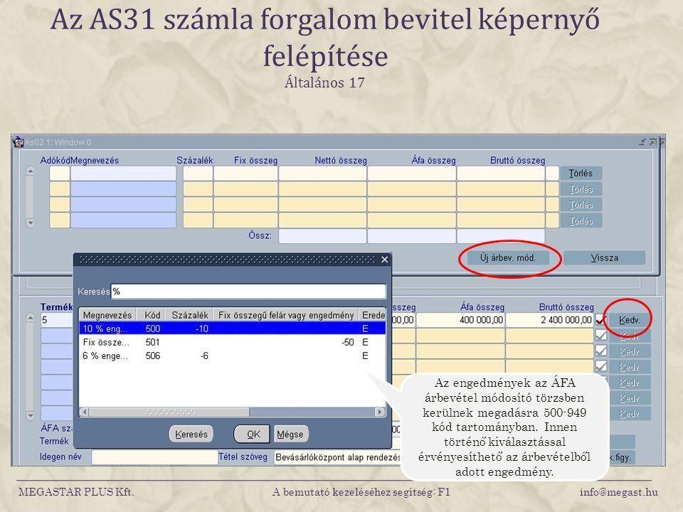 Az AS31 számla forgalom bevitel képernyő felépítése Általános 17