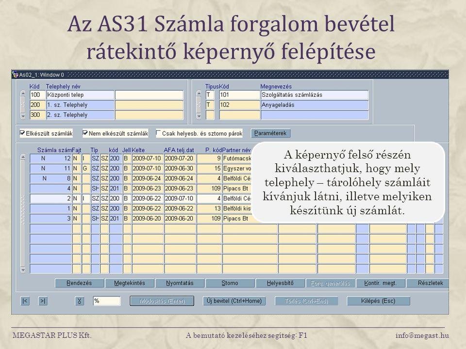 Az AS31 Számla forgalom bevétel rátekintő képernyő felépítése