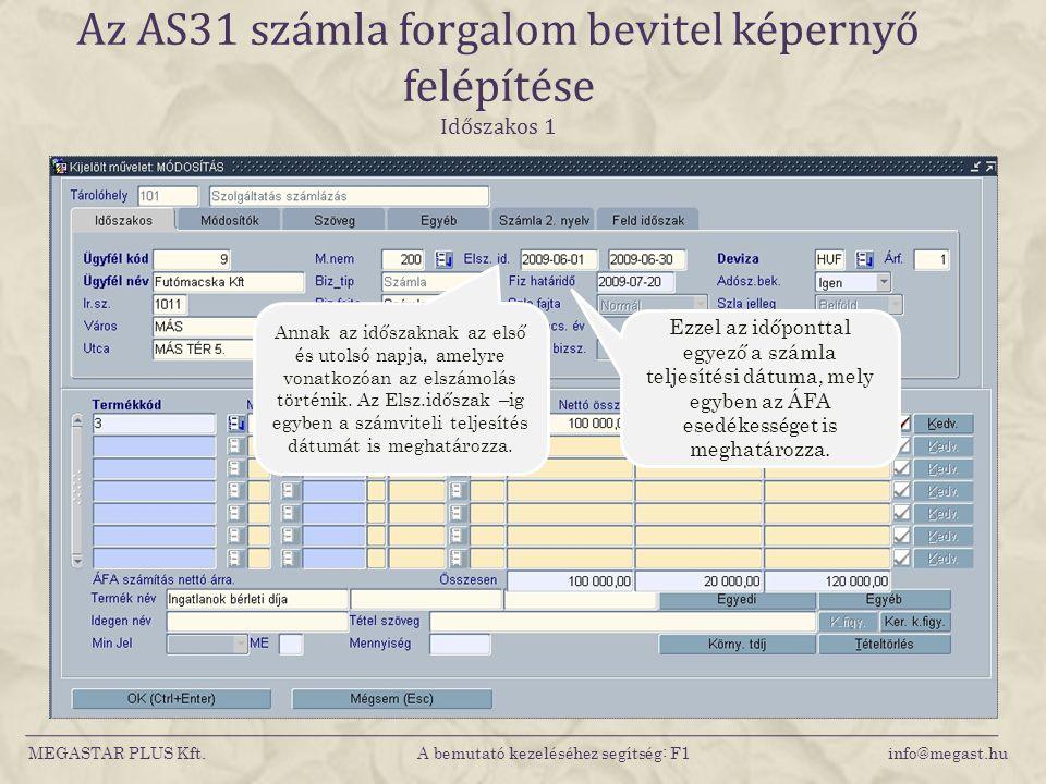 Az AS31 számla forgalom bevitel képernyő felépítése Időszakos 1