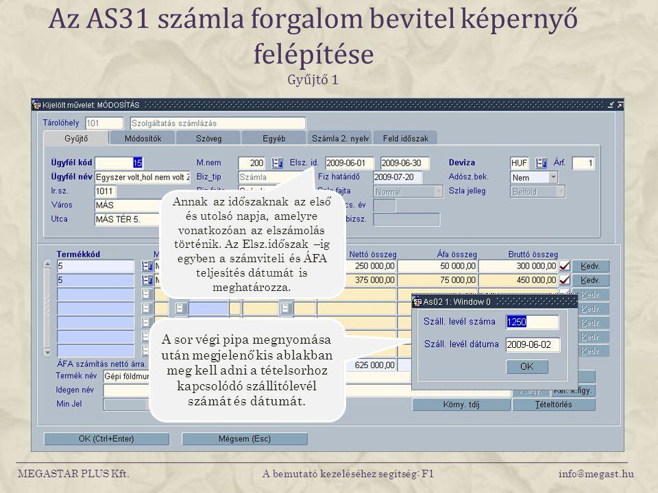 Az AS31 számla forgalom bevitel képernyő felépítése Gyűjtő 1