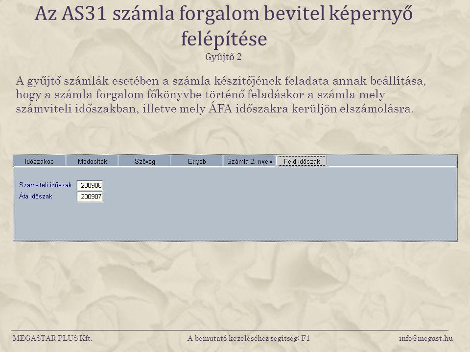 Az AS31 számla forgalom bevitel képernyő felépítése Gyűjtő 2