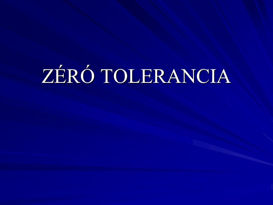 ZÉRÓ TOLERANCIA