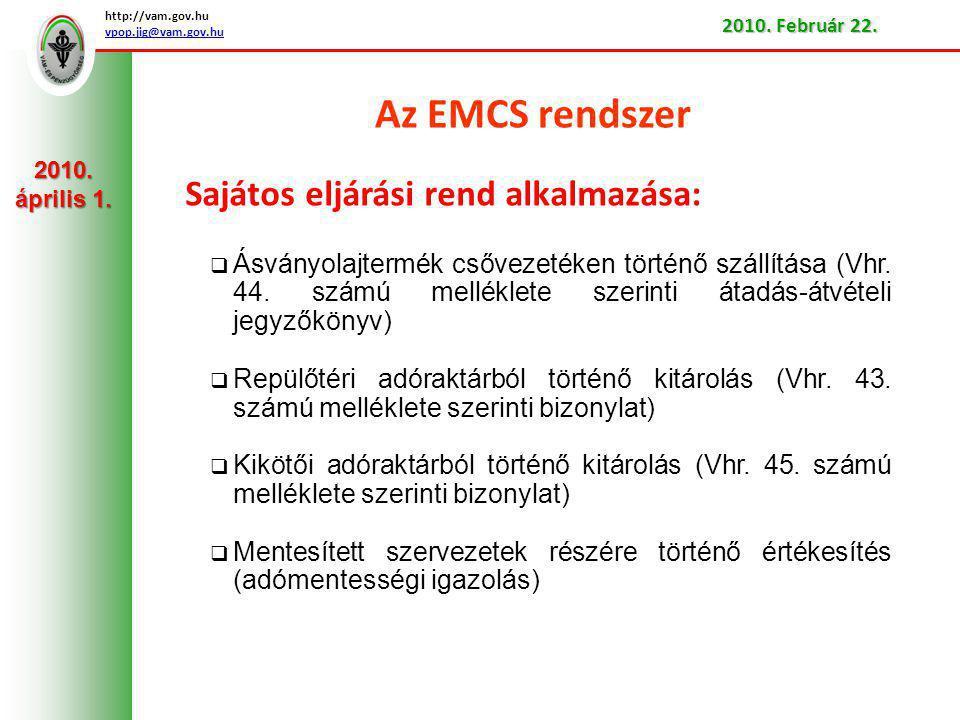 Az EMCS rendszer Sajátos eljárási rend alkalmazása:
