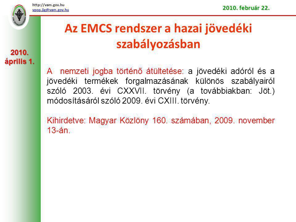 Az EMCS rendszer a hazai jövedéki szabályozásban