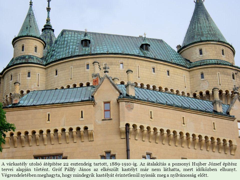 A várkastély utolsó átépítése 22 esztendeig tartott, 1889-1910-ig