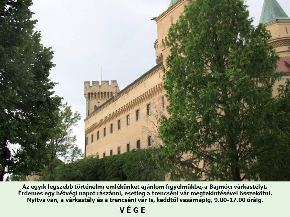 Az egyik legszebb történelmi emlékünket ajánlom figyelmükbe, a Bajmóci várkastélyt. Érdemes egy hétvégi napot rászánni, esetleg a trencséni vár megtekintésével összekötni.