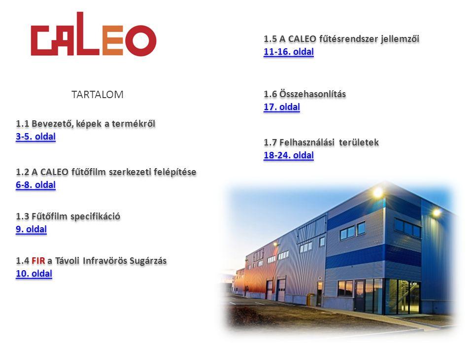 TARTALOM 1.5 A CALEO fűtésrendszer jellemzői 11-16. oldal