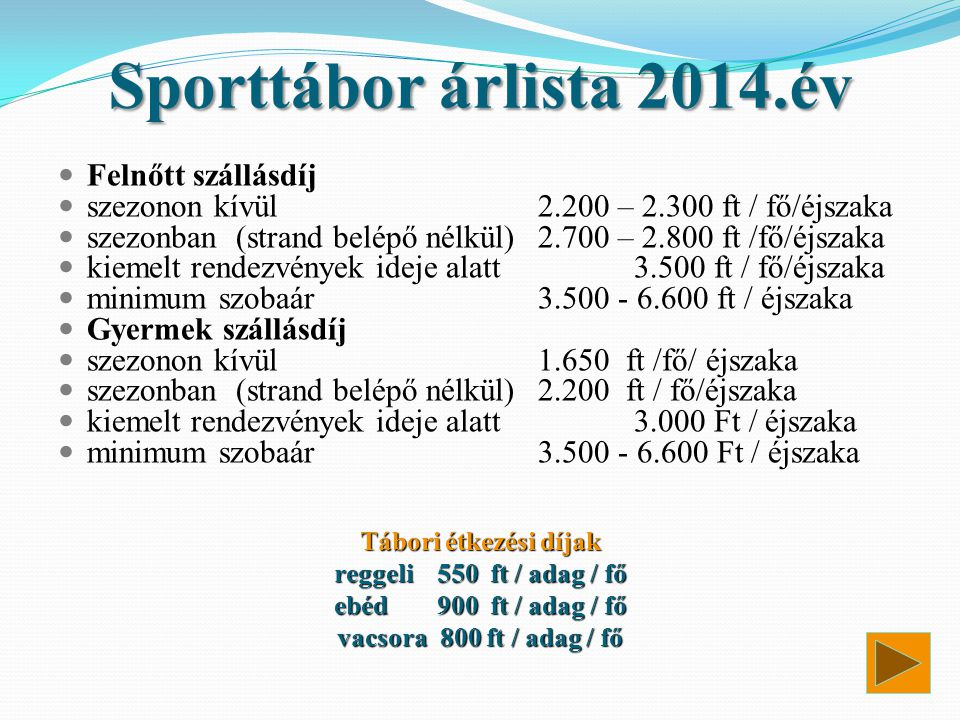 Sporttábor árlista 2014.év Felnőtt szállásdíj
