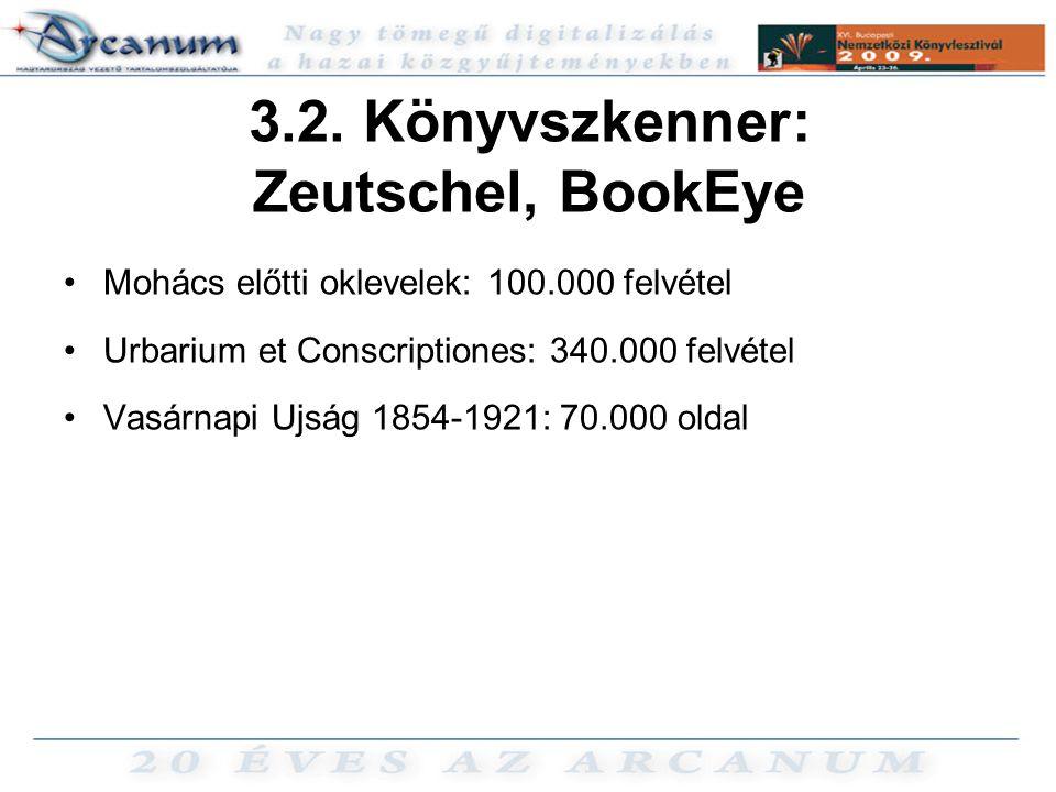 3.2. Könyvszkenner: Zeutschel, BookEye