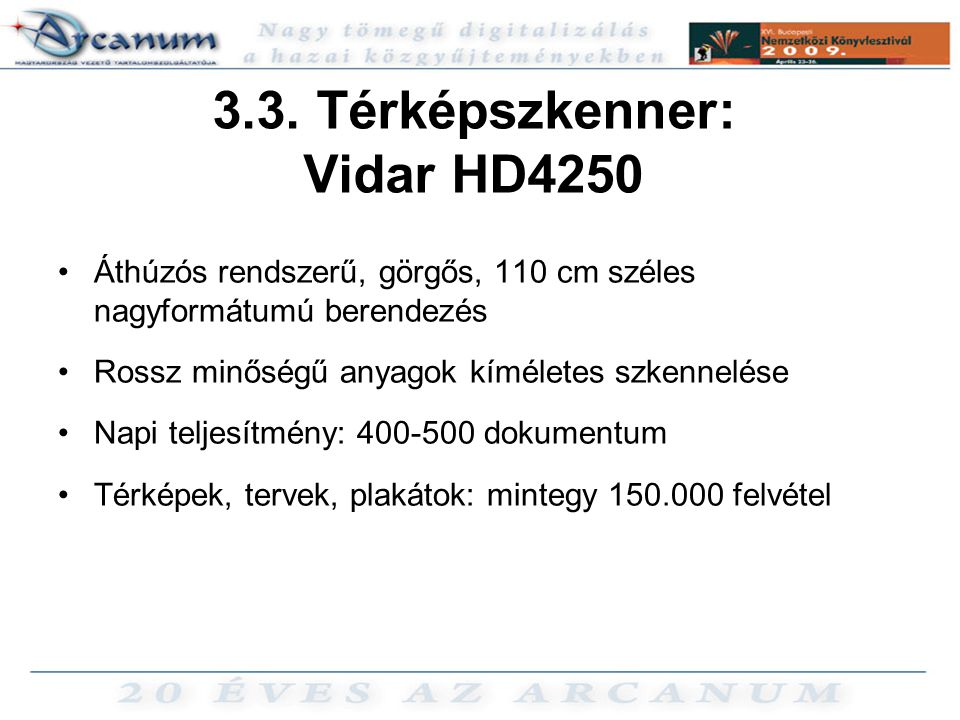 3.3. Térképszkenner: Vidar HD4250