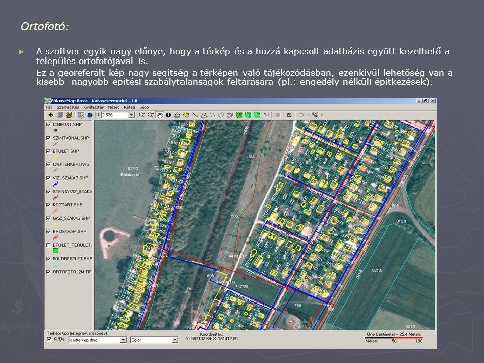 Ortofotó: A szoftver egyik nagy előnye, hogy a térkép és a hozzá kapcsolt adatbázis együtt kezelhető a település ortofotójával is.