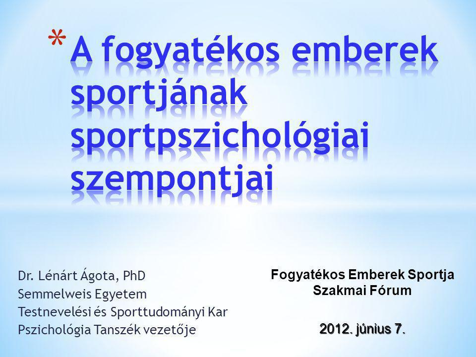 A fogyatékos emberek sportjának sportpszichológiai szempontjai