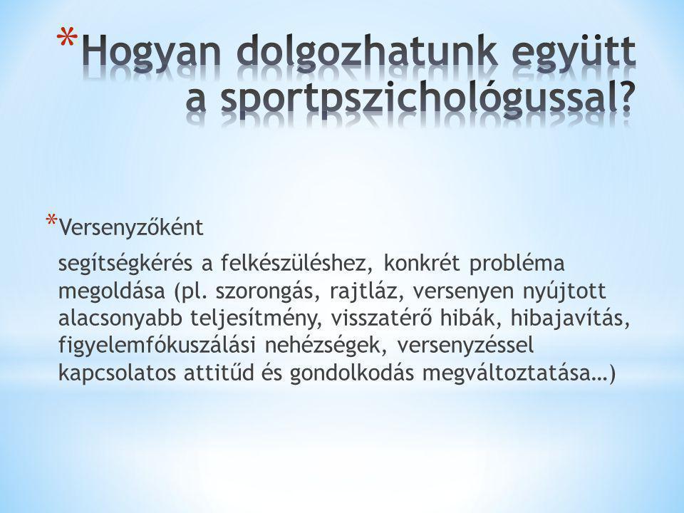 Hogyan dolgozhatunk együtt a sportpszichológussal