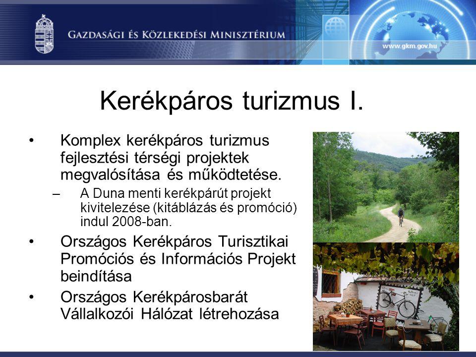 Kerékpáros turizmus I. Komplex kerékpáros turizmus fejlesztési térségi projektek megvalósítása és működtetése.