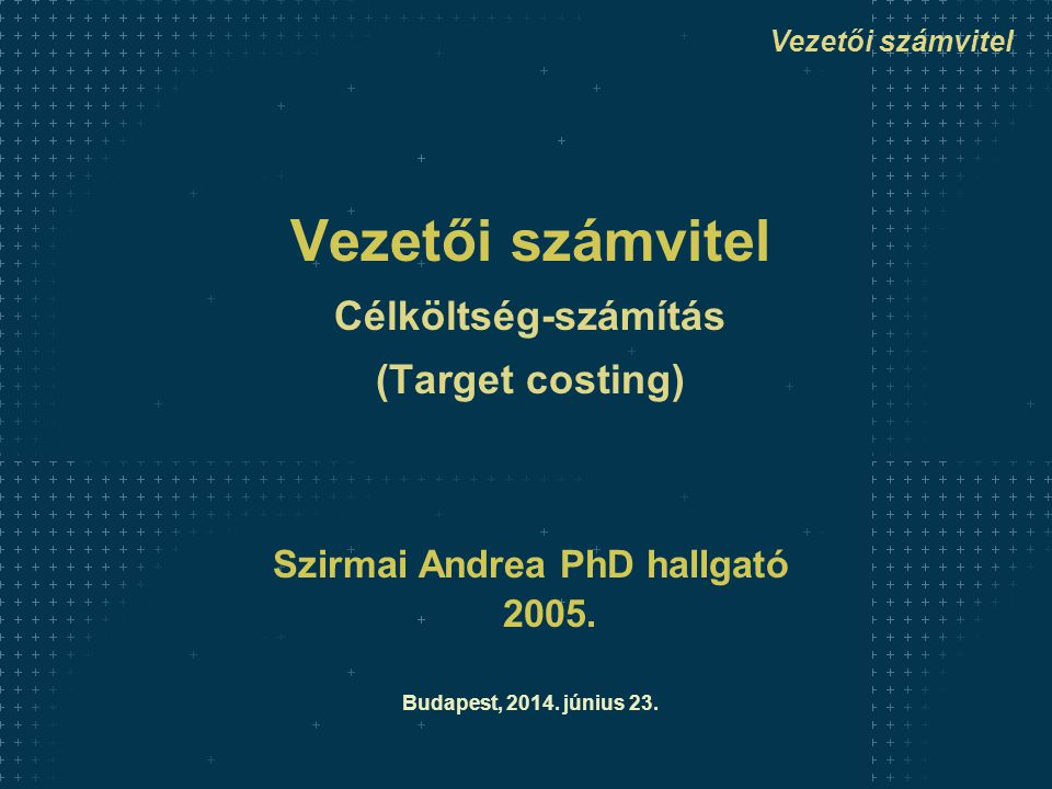 Szirmai Andrea PhD hallgató 2005.