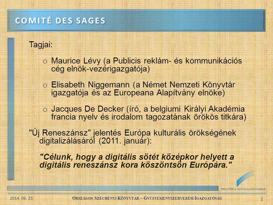 Comité des Sages Tagjai: