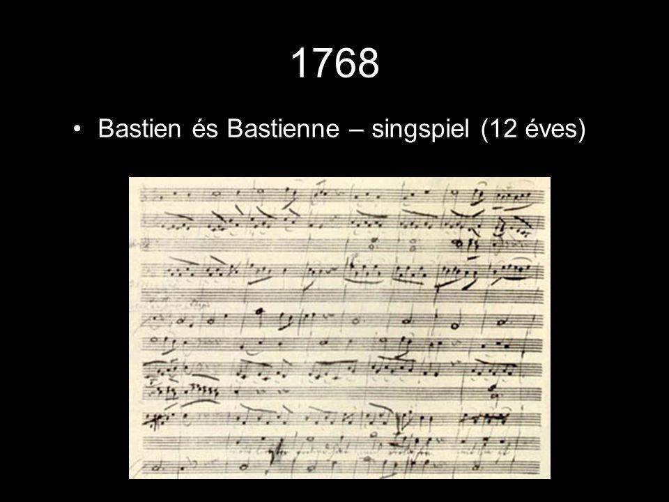 1768 Bastien és Bastienne – singspiel (12 éves)