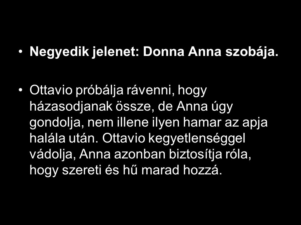 Negyedik jelenet: Donna Anna szobája.