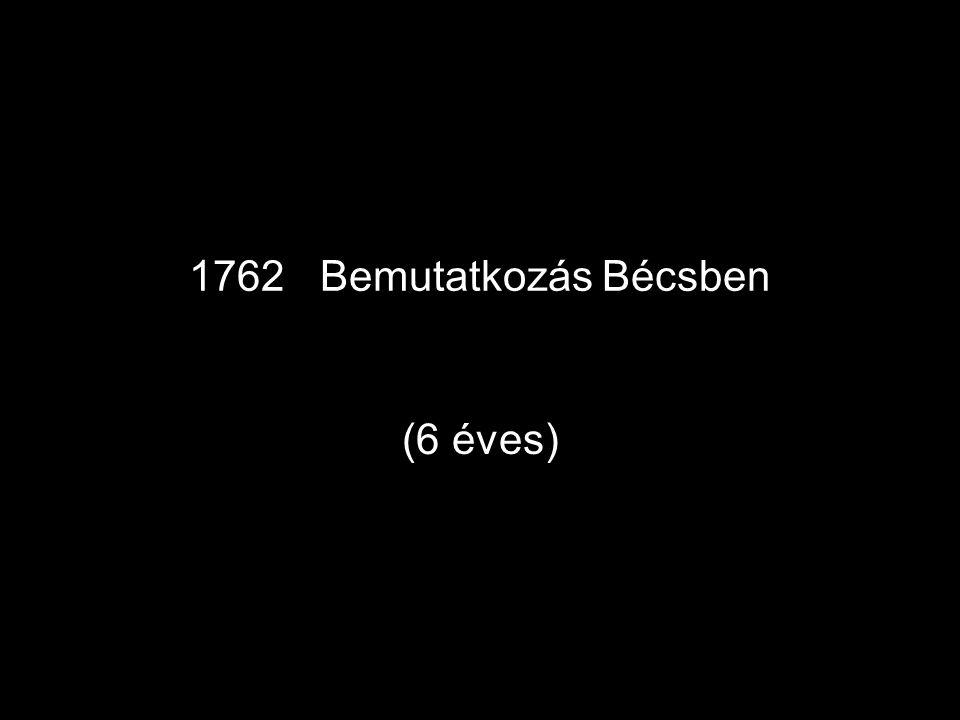 1762 Bemutatkozás Bécsben (6 éves)