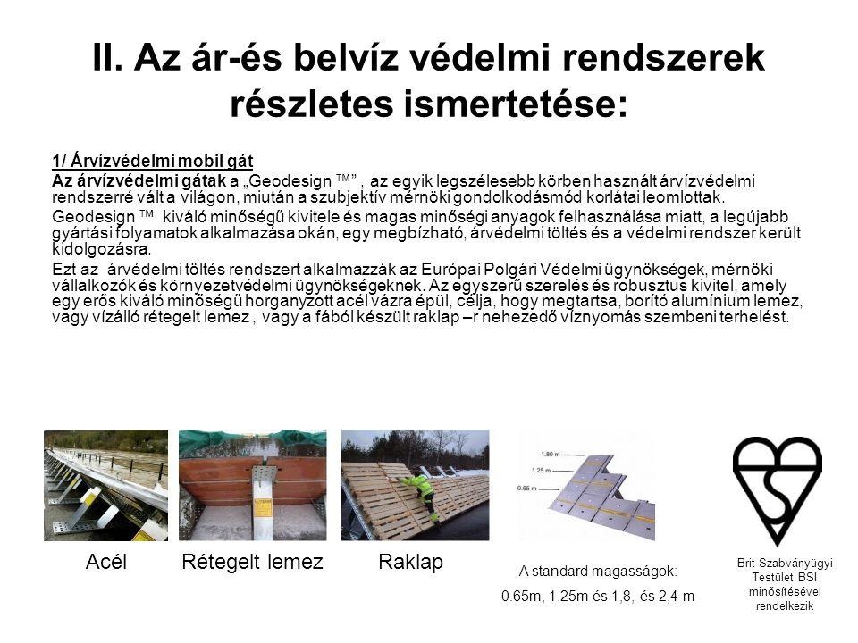 II. Az ár-és belvíz védelmi rendszerek részletes ismertetése: