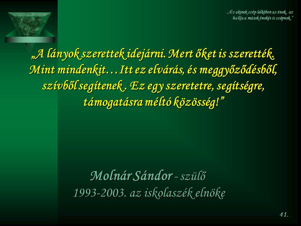Molnár Sándor - szülő 1993-2003. az iskolaszék elnöke