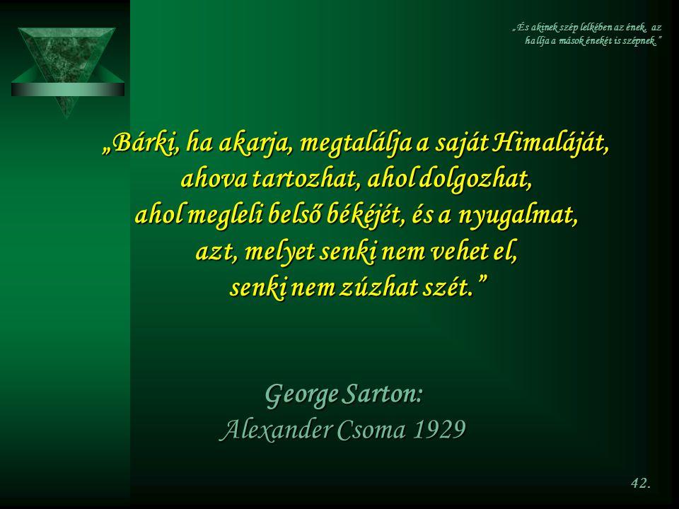 George Sarton: Alexander Csoma 1929