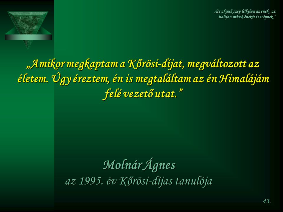 Molnár Ágnes az 1995. év Kőrösi-díjas tanulója
