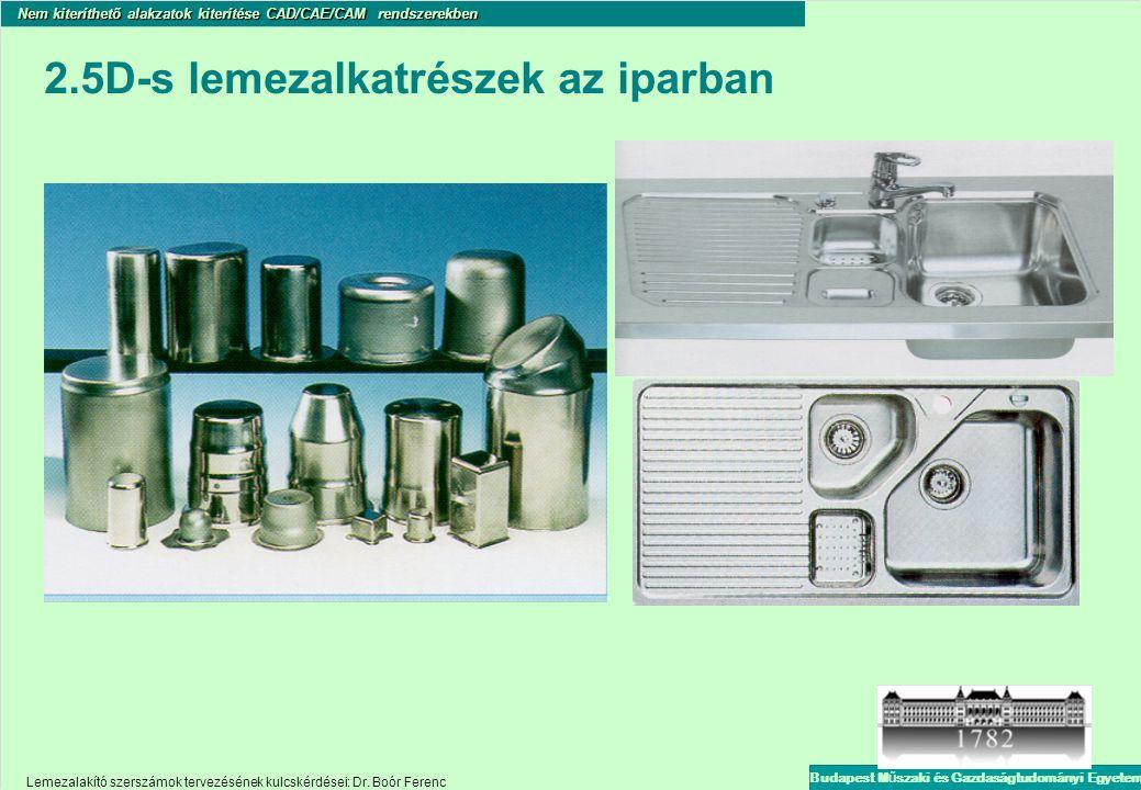 2.5D-s lemezalkatrészek az iparban