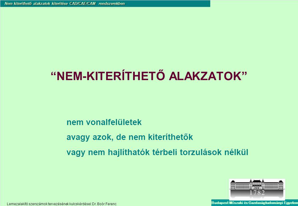 NEM-KITERÍTHETŐ ALAKZATOK